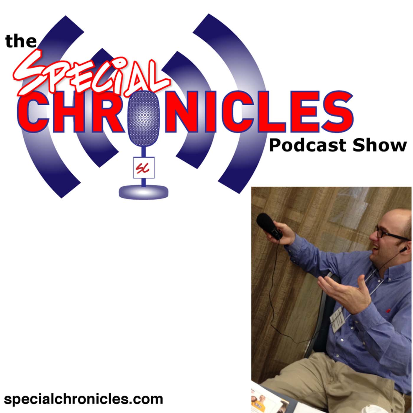 Special Chronicles Podcast Show